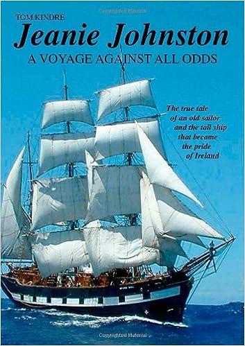 Online-Downloader Google-Bücher Jeanie Johnston: A Voyage Against All Odds ePub 1412005760 by Tom Kindre