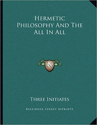 Book Hermetic Philosophy And The All In All