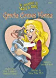 Gracie Comes Home (The Adventures of Gracie & Diane)