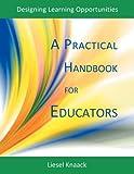 A Practical Handbook for Educators, Liesel Knaack, 189716047X
