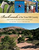 Backroads of the Texas Hill Country, Gary Clark, 0760326908