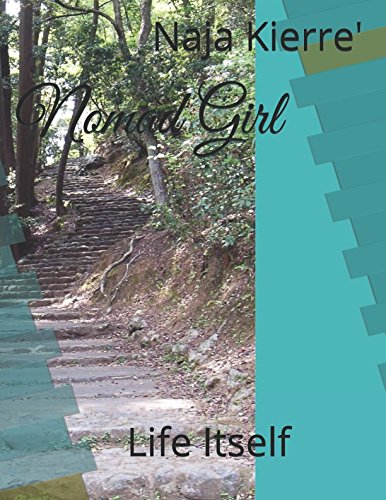Download Nomad Girl: Life Itself pdf epub