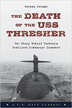 the-death-of-the-uss-thresher-the-story-behind-history-s-deadliest-submarine-disaster