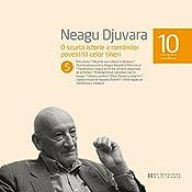 O scurtă istorie a românilor povestită celor tineri 5 | Neagu Djuvara