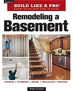 remodeling a basement revised edition tauntons build like a
