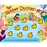 Ten Rubber Duckies (Wacky Quacky Counting Adventures)