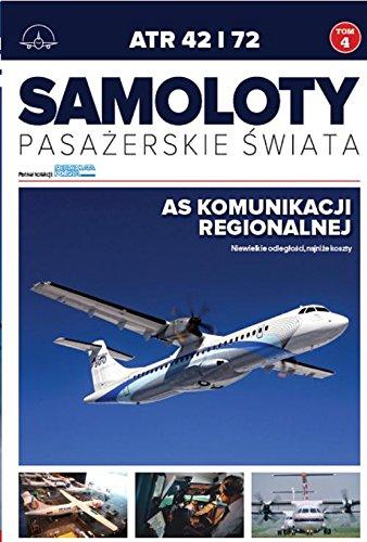 Samoloty pasazerskie swiata T.4 ATR 42 i 72 ebook