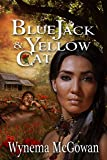 img - for Blue Jack & Yellow Cat (The Dare Family Saga Book 4) book / textbook / text book