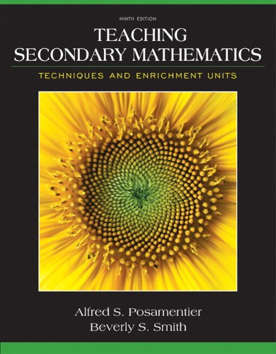 Unit Teaching - Teaching Secondary Mathematics: Techniques and Enrichment Units, Pearson eText with Loose-Leaf Version -- Access Card Package (9th Edition)
