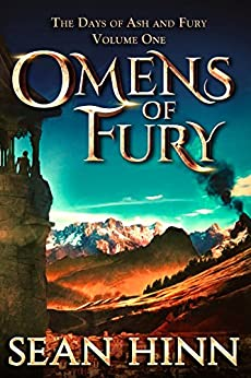 Omens of Fury (The Days of Ash and Fury Book 1) by [Hinn, Sean]