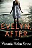 Evelyn, After: A Novel (kindle edition)