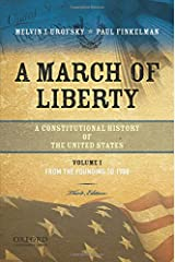 A March of Liberty: A Constitutional History of the United States, Volume 1: From the Founding to 1900 Paperback