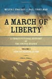 A March of Liberty: A Constitutional History of the United States, Volume 1: From the Founding to 1900