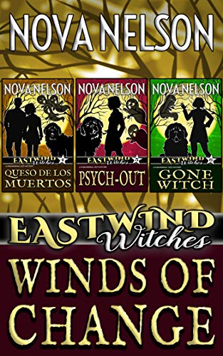 (Winds of Change: Eastwind Witches Cozy Mysteries Books 4-6)