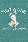 img - for Just A Girl Who Loves Bunnies: Journal, Notebook, Diary Or Sketchbook With Dot Grid Paper book / textbook / text book