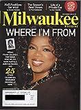 img - for Milwaukee Magazine, vol. 33, no. 9 (September 2008) (cover: Oprah Winfrey): Milwaukee natives Gene Wilder, Mark Ruffalo, Tony Romo, Jane Kaczmarek, Frank Caliendo, etc. book / textbook / text book