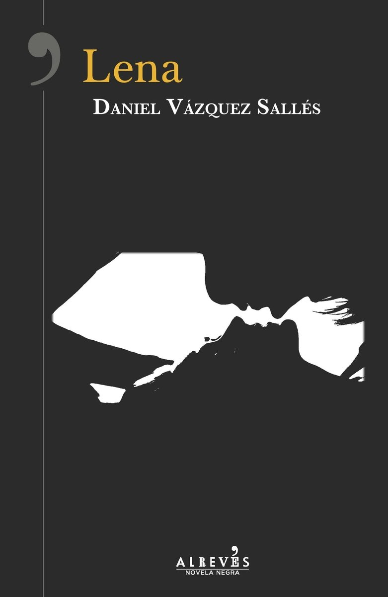 Lena (NOVELA NEGRA): Amazon.es: Vázquez Sallés, Daniel: Libros