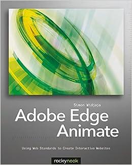 Book Adobe Edge Animate: Using Web Standards to Create Interactive Websites