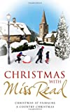 Christmas with Miss Read, Miss Read, 1409123960