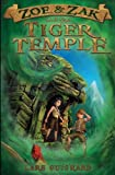 img - for Zoe & Zak and the Tiger Temple: 3 (A Zoe & Zak Adventure) by Lars Guignard (2014-01-09) book / textbook / text book