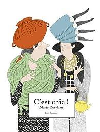 C'est chic ! par Marie Dorléans