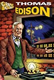 Thomas Edison- Graphic Biographies