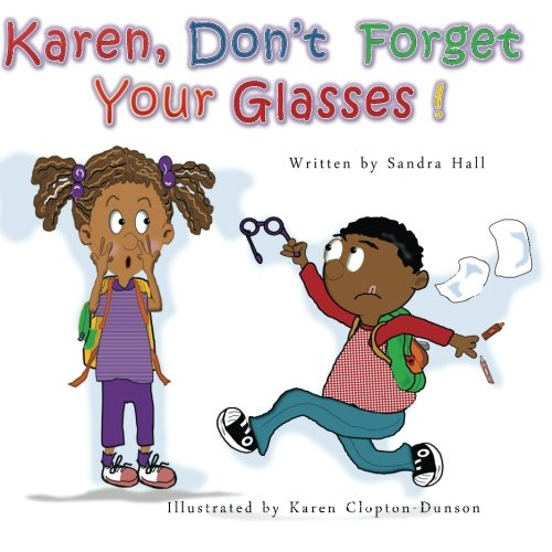 Karen, Don't Forget Your Glasses! (Your Glasses Losing)