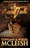 Hard Talk, Cleveland McLeish, 1479105252