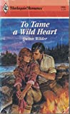 img - for To Tame a Wild Heart: 2886 book / textbook / text book