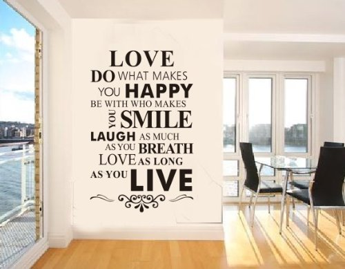 Newsee Decals Love Do what Makes You Happy Be With Who Makes You Smile AS You Breath Love As Long As You Love Easy Apply Wall Sticker For Home Decor Black