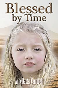 Blessed By Time by Anne Baxter Campbell ebook deal