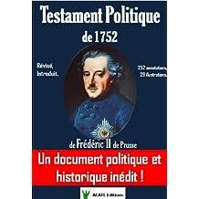 Testament Politique de 1752 de Frédéric II de Prusse (French Edition)