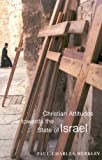 img - for Christian Attitudes towards the State of Israel (McGill-Queen's Studies in the History of Religion, Series Two) book / textbook / text book