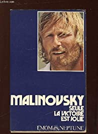 Seule la victoire est jolie par Michel Malinovsky