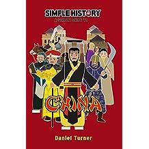 Simple History: China