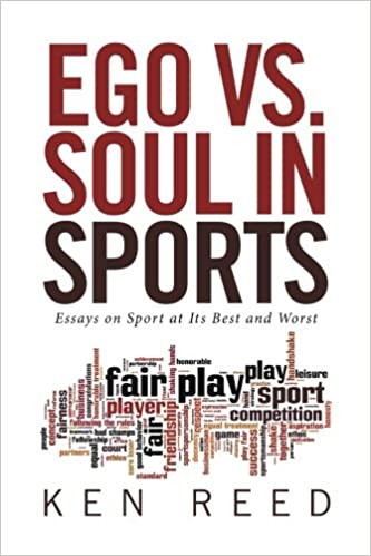 ego vs soul in sports ken reed com books soul in sports ken reed 9781524541514 com books