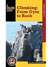 Climbing: From Gym to Rock