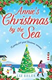 Annie's Christmas by the Sea: A funny, feel good Christmas romance by  Liz Eeles in stock, buy online here