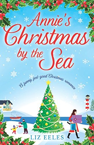 Download Annie's Christmas by the Sea: A funny, feel good Christmas romance pdf