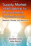 img - for Supply Market Intelligence for Procurement Professionals: Research, Process, and Resources book / textbook / text book