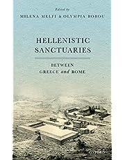 Hellenistic Sanctuaries: Between Greece and Rome