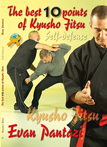 Kyusho Top Ten Points: Vital Point Self Protection (Kyusho Jitsu Book 5) (Martial Arts Pressure Points Of The Body)