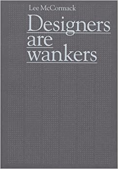 Book Designers Are Wankers