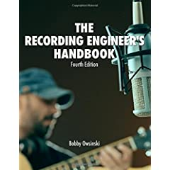 Bobby Owsinski Releases The 4th Edition Of His Recording Engineer's Handbook