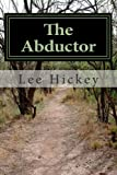 The Abductor, Lee Hickey, 1493747827