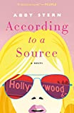 According to a Source: A Novel (English Edition)