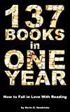 137 Books in One Year: How to Fall in Love With Reading