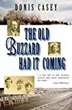 Front cover for the book The Old Buzzard Had It Coming by Donis Casey