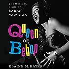 Queen of Bebop: The Musical Lives of Sarah Vaughan Hörbuch von Elaine M. Hayes Gesprochen von: Allyson Johnson
