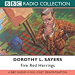 Five Red Herrings (Dramatised) | Dorothy L. Sayers